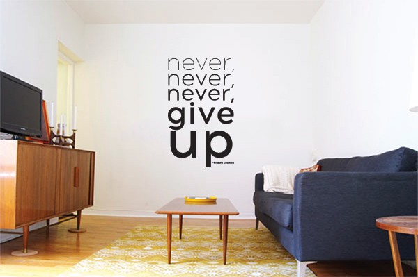 Never Give Up Vinyl Decal